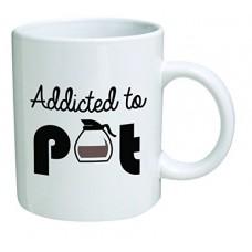 Funny Mug - Addicted to pot, weed - 11 OZ Coffee Mugs - Inspirational gifts